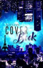 Cover book! [FERMÉ] by Azullyn