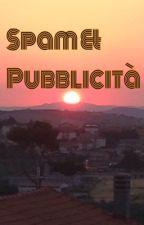 [CHIUSO] SPAM E PUBBLICITÀ by savedyn