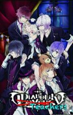 Diabolik Teachers >Diabolik Lovers< by girlcxn