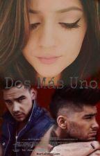 Dos Más Uno | Liam, Zayn y Tu | by kxwihood