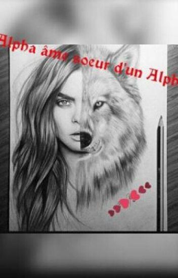 Alpha âme soeur d'un Alpha. (terminé)