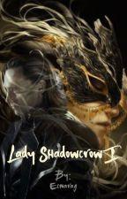 Lady Shadowcrow I by Ecnarag