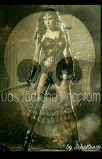 Der tödliche Phantom by Schatten29