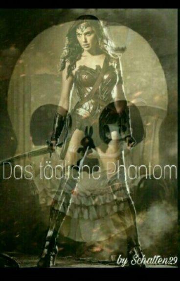 Der tödliche Phantom