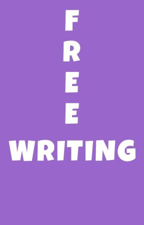 Free Writing by DuaneReads