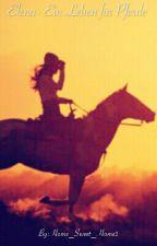Elena - Ein Leben für Pferde (PAUSIERT) by AbsolLover123