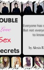 Trouble, Love, Sex & Secrets (One Direction Fanfic) by MixRauhl