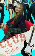 Club Glee by Kat12Mellark