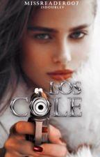 Los Cole by MissReader007