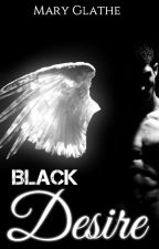 Black Desire by maryglathe