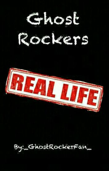 Ghost Rockers Real Life