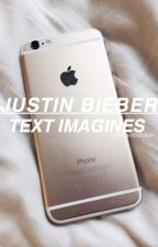 Justin Bieber Text Imagines by Sxpremex