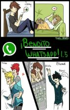 ¡Bendito Whatsapp 1.5! (#Wattys2016) by TsukiArunji