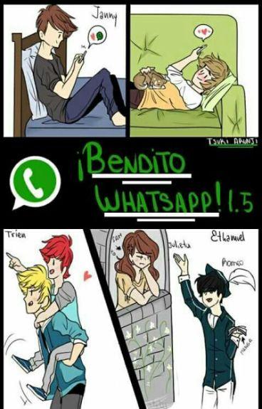 ¡Bendito Whatsapp 1.5! (#Wattys2016)