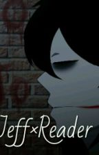 Jeff The Killer × Reader FF by Unicorns_eat_Nutella