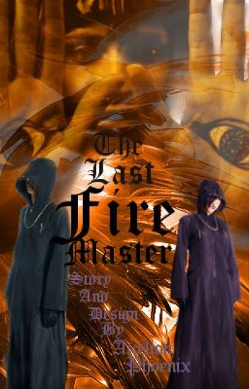 The Last Fire Master