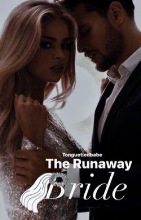 The Runaway Bride by tonguetiedbabe