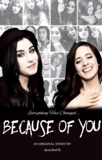 Because Of You || Camren [PL]