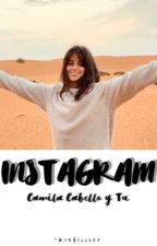 Instagram.-Camila Cabello Y Tu- [TERMINADA] by Carolina1954