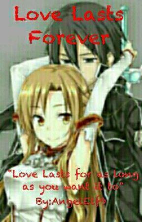 Love Lasts Forever ( Asuna & Kirito ) EDITING by XenoAxe