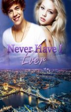 Never Have I Ever (Harry Styles Fanfic) by reaIfriends