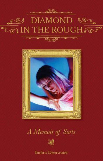 Diamond in the Rough: A Memoir