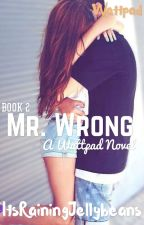Mr. Wrong by Itsrainingjellybeans