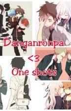 Danganronpa One Shots <3 by ChihiroFujisakiRP