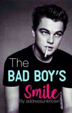 The Bad Boy's Smile // ON HOLD by addressunknown