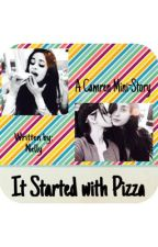 It started with Pizza. by ophelia_star