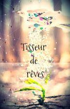 Tisseur de Rêves by JoanizeGedeon