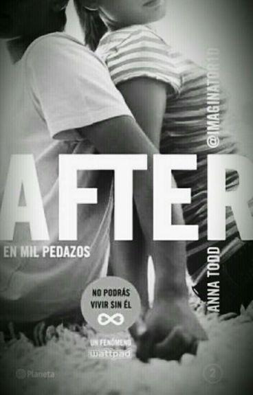 AFTER 2   ( En Mil Pedazos )