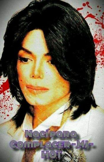 Nací Para Complacer (MJ) HOT