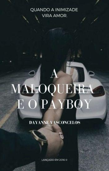 A Maloqueira & o Playboy 1