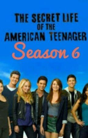 The Secret Life Of The American Teenager Season 6 by XxShimmyDelightxX