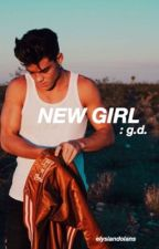 New Girl || g.d.  by elysiandolans
