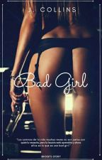Bad Girl. by J_Collins
