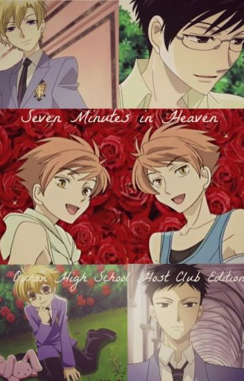 Seven Minutes in Heaven- Ouran High School Host Club Edition