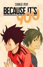 Because it's You by SakuKumiko