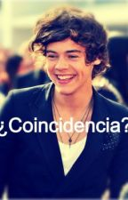 ¿Coincidendia? (Harry y tu) by escrituraspoe