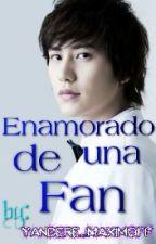 Enamorado de una fan (kyuhyun y tu) by Yandere_Maximoff