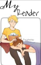 My Reader by CipherNoir