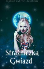 Strażniczka Gwiazd by MoonLighM222