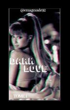 Dark Love- Tome 1 Dangerous Woman | Zariana by Xmlle_emmaX