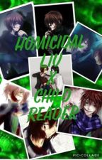 Homicidal Liu x Child Reader by ThatCreeyFreak801
