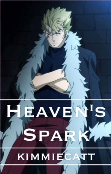 Heaven's Spark ↠ A Laxus x Reader Fanfic