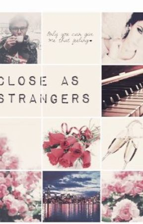 Close As Strangers|| Ashton Irwin ✔️ by marvel-rhapsody