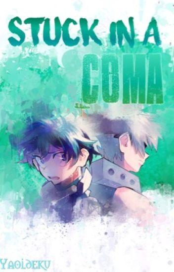 Stuck in a coma(Katsudeku)
