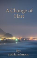 A Change of Hart by patriciasimcox