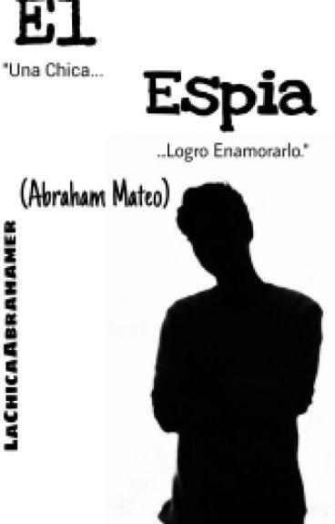 El Espía (Abraham Mateo)#PremiosAwards